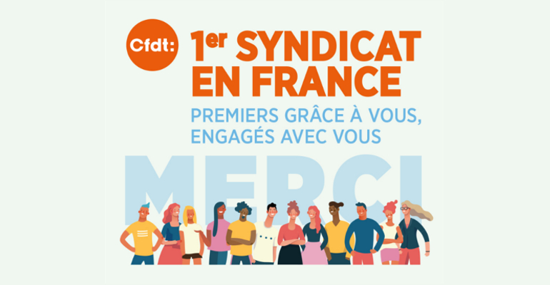 La CFDT, 1er syndicat de France